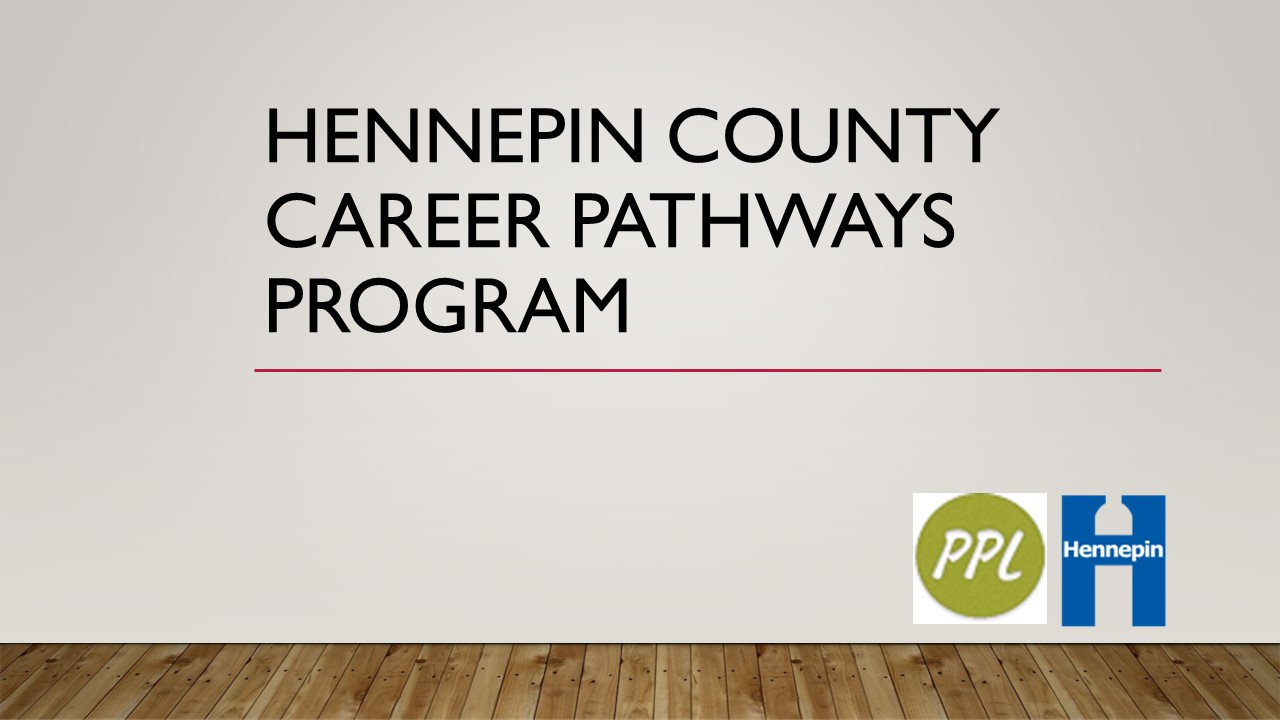 Hennepin County Career Pathways PowerPoint Presentation