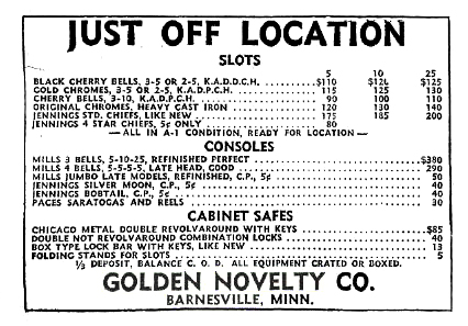 Advertising for coin operated machines is shown.