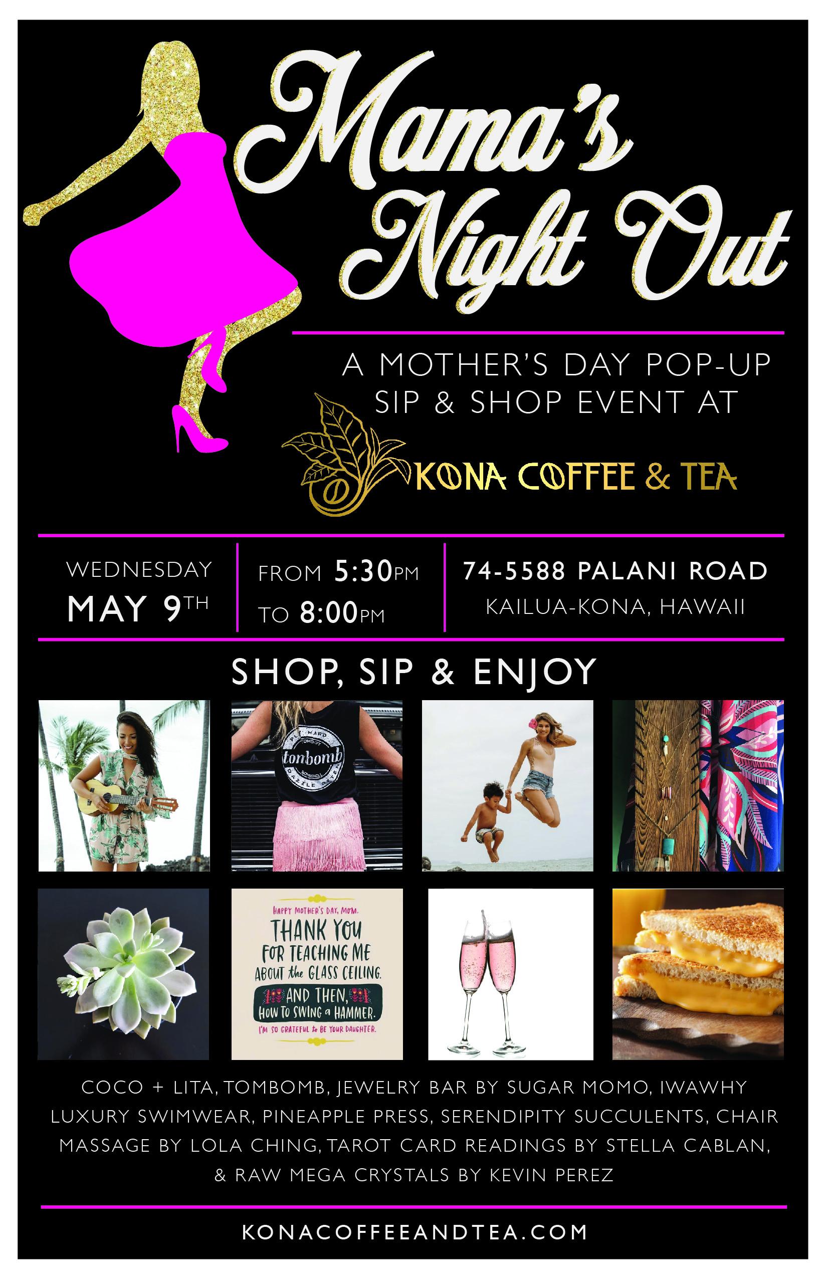 Mamas Night Out_Kona Coffee and tea Kona 2018_11x17_WEB-01.jpg