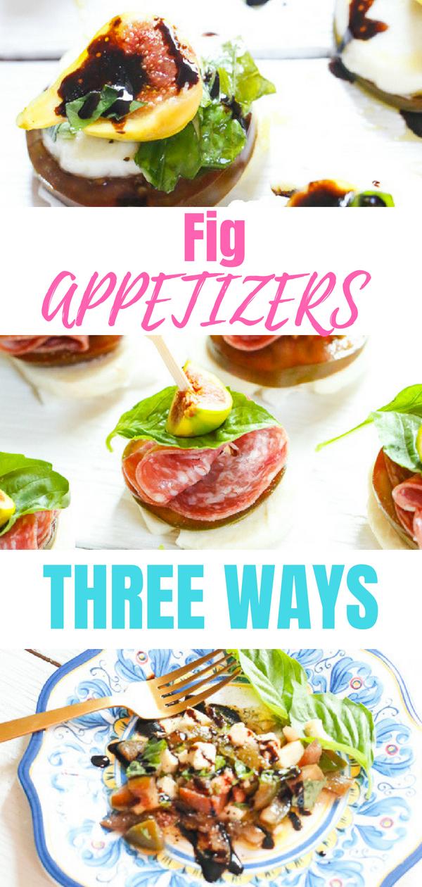 Fig Appetizers Three Ways.jpg