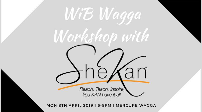 WiB Wagga - Workshop with SheKan - @ Mercure Wagga