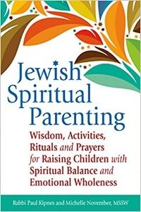 Elley's Bookshelf: Jewish Spiritual Parenting: Wisdom, Activities, Rituals and Prayers for Raising Children with Spiritual Balance and Emotional Wholeness | parenting | faith | spirituality | raising children |