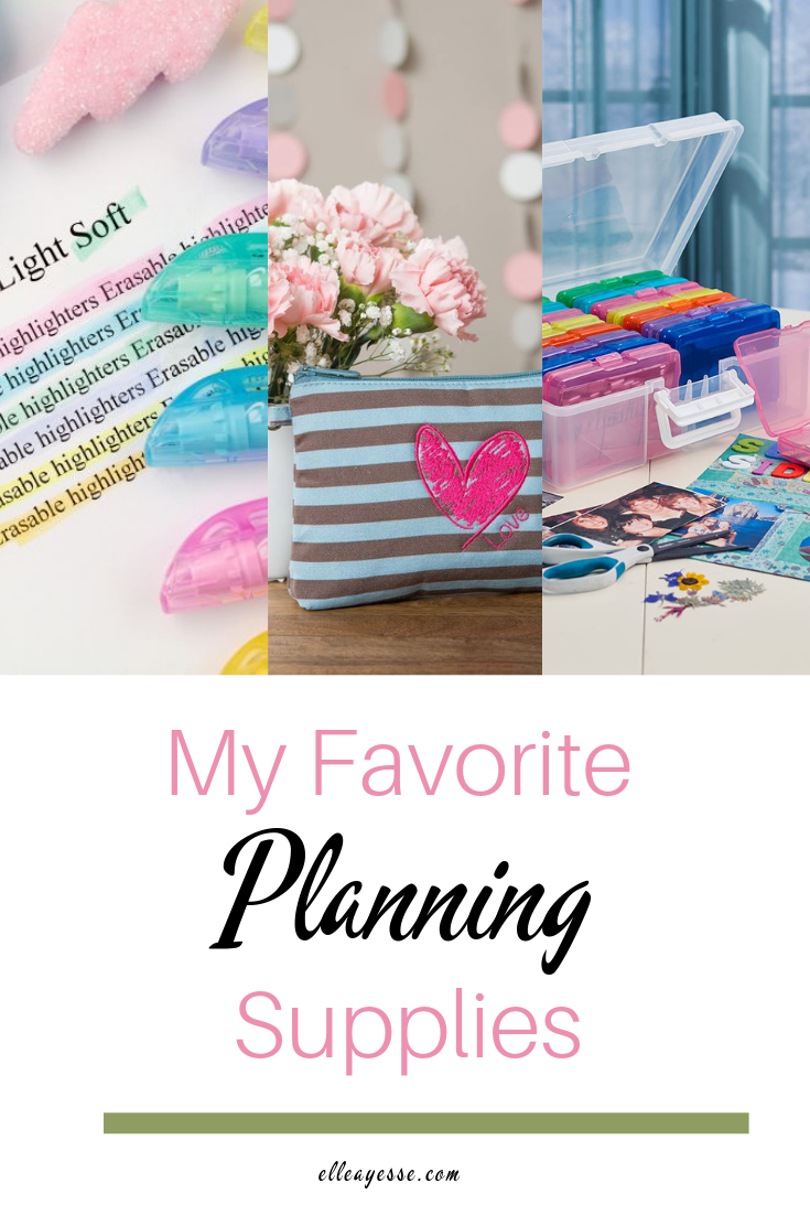 My Favorite Planning Supplies | PIN FOR LATER | elleayesse.com.png