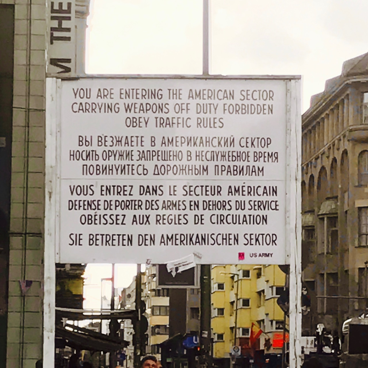 One of the original signs from Checkpoint Charlie.