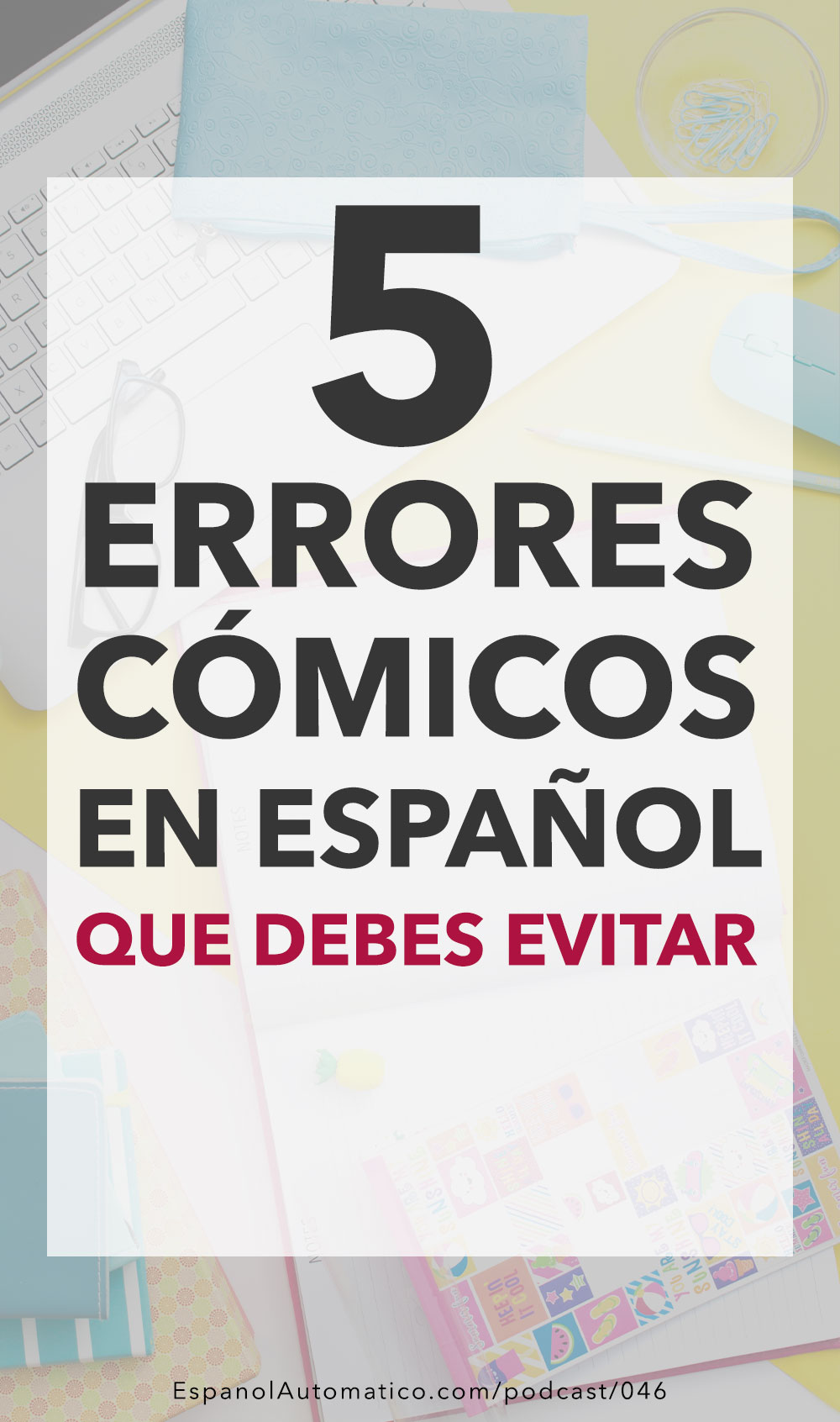 Aprende español: 5 errores cómicos en español que debes evitar este verano [Podcast 046] Learn Spanish in fun and easy way with our award-winning podcast: http://espanolautomatico.com/podcast/046 REPIN for later