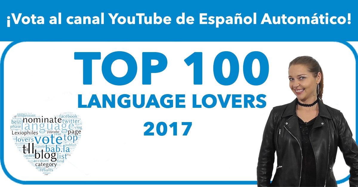 Español Automatico nominado al Top 100 language lovers 2017
