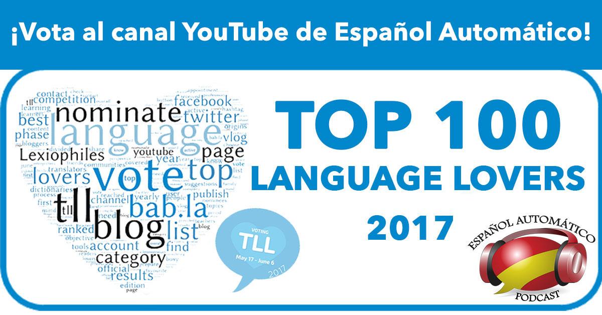 Vota al Español Automatico en Top 100 Language lovers 2017