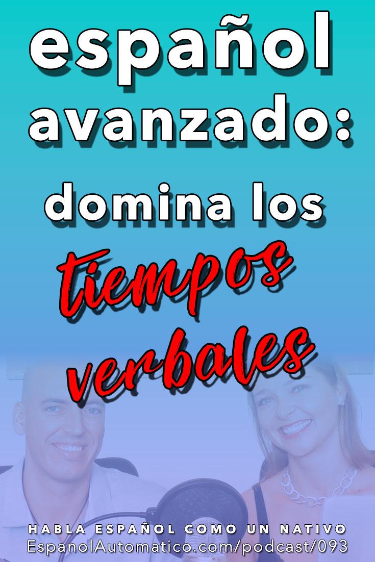Español avanzado: un juego divertido para dominar los tiempos verbales [Podcast 093] Learn Spanish in fun and easy way with our award-winning podcast: http://espanolautomatico.com/podcast/093 REPIN for later