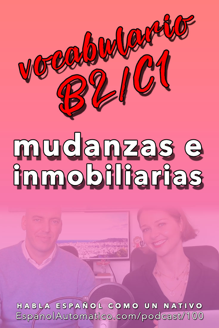 100 Vocabulario español: la mudanza y las inmobiliarias (B2/C1) [Podcast 100] Learn Spanish in fun and easy way with our award-winning podcast: http://espanolautomatico.com/podcast/100 REPIN for later
