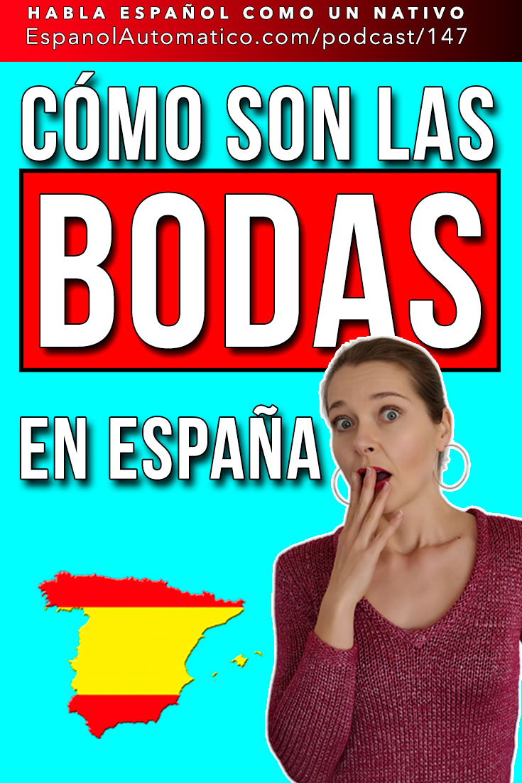 Las bodas en España - Learn Spanish in fun and easy way with our award-winning podcast: http://espanolautomatico.com/podcast/147 REPIN for later #teachspanish #spanishteacher #speakspanish #spanishlessons #learnspanishforadults #learningspanish  #Spanishfood #Spanishculture #Spanishlistening