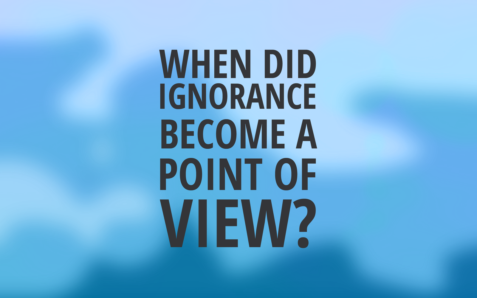 ignorance_2012_by_awe_inspired-d5jhf3v.png
