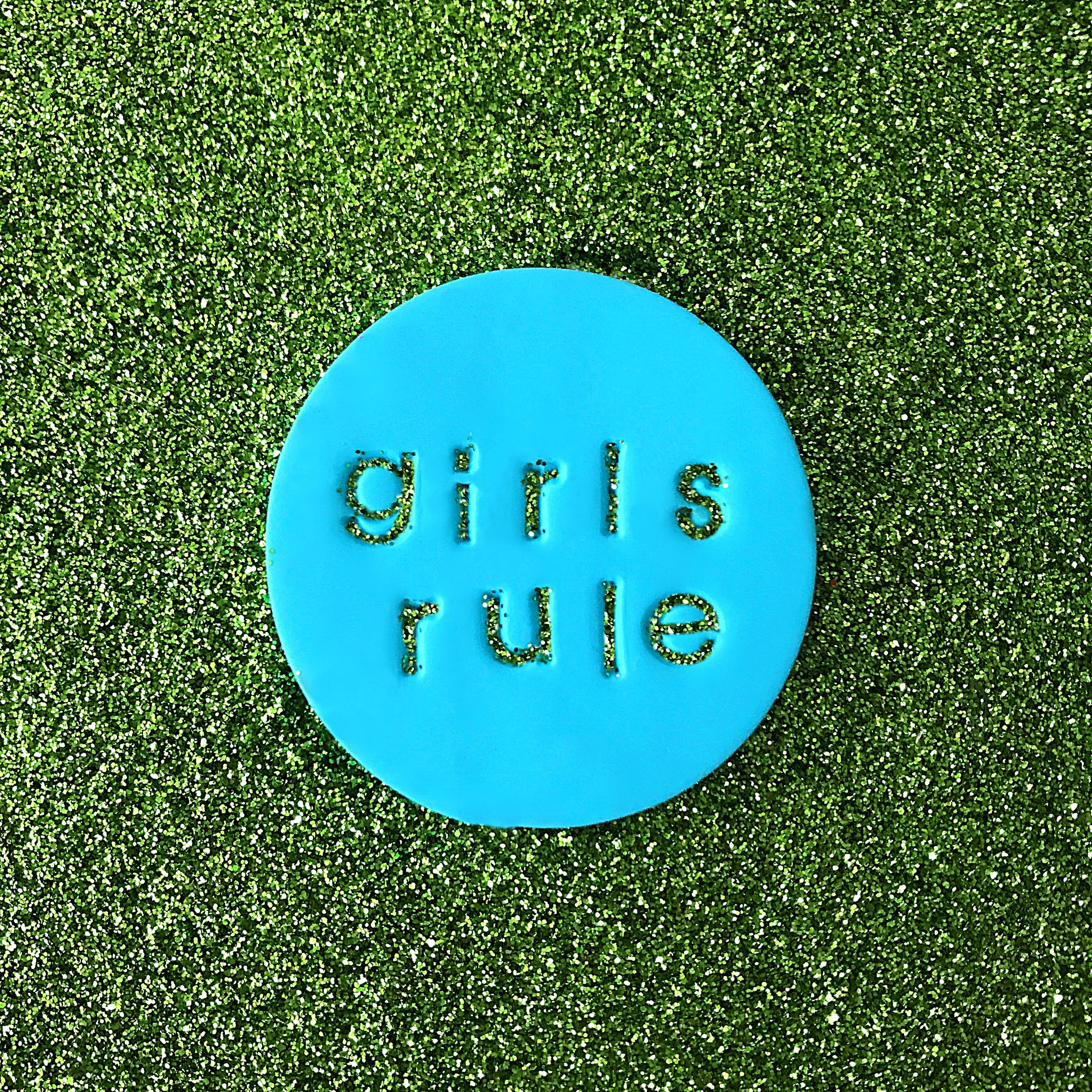 GIRLS RULE  pin $15