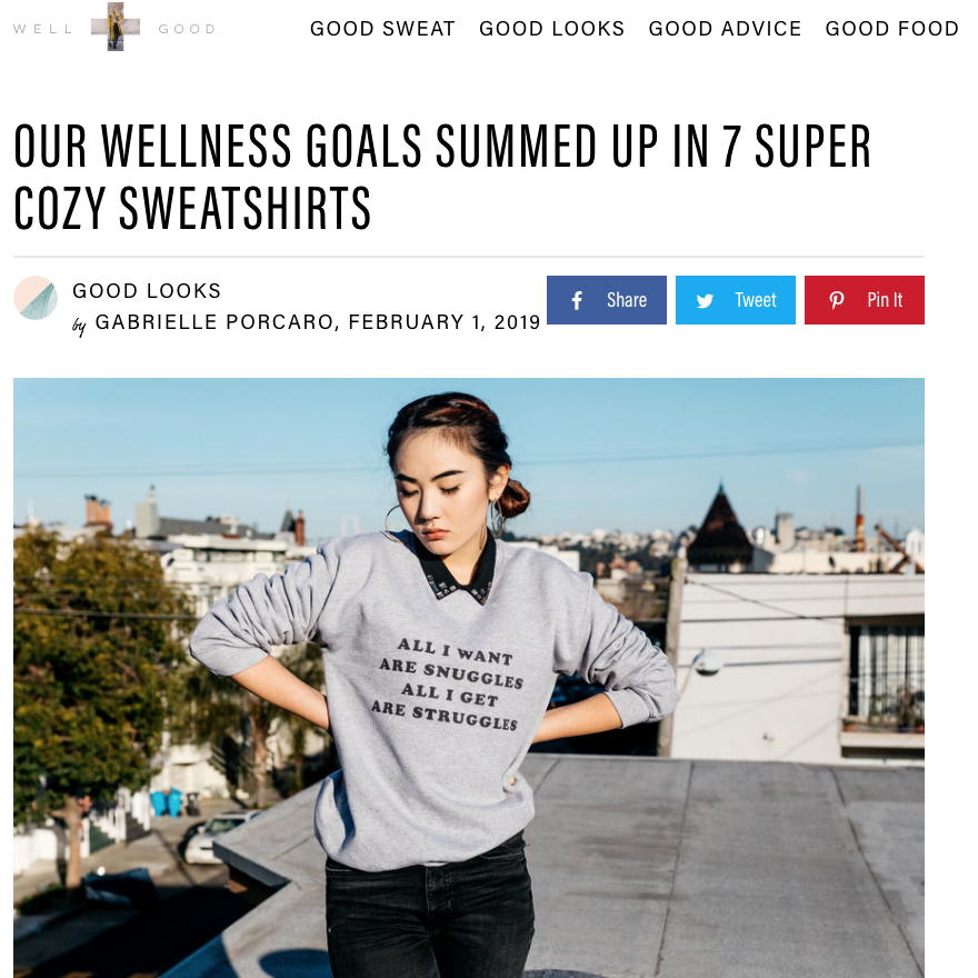 Well & Good: Our Wellness Goals Summed Up in 7 Super Cozy Sweatshirts - February 1, 2019