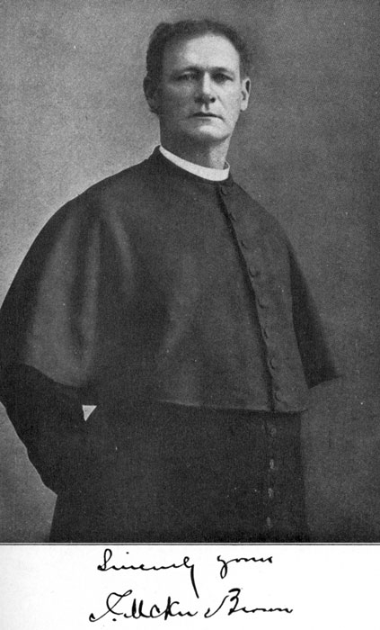The Reverend Thomas McKee Brown, First Rector of Saint Mary's (1870-1898)