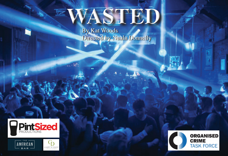 "Department of Justice backs Pintsized! - We obtained funding from the Department of Justice ARCS department to bring back our production of ""Wasted"" to women's centers, schools and community centers across Northern Ireland."