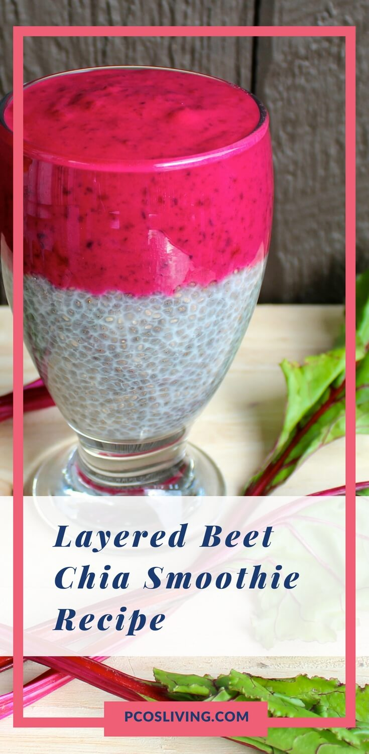 Recipe for Layered Beet Chia Smoothie by guest blogger Dylan Cutler of Phruitful Dish. // Best foods for PCOS // Low carb recipes // PCOS Diet // PCOS // Weight Loss Recipes | PCOSLiving.com