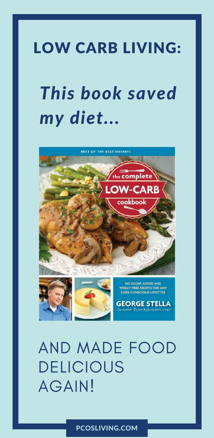 George Stella is the king when it come to low carb living. His recipes are delicious and you need his cookbooks in your life! // Best Low Carb Recipes // Must Have Low Carb Cookbook // Low Carb Diet // PCOS Diet // Weight Loss | PCOSLiving.com