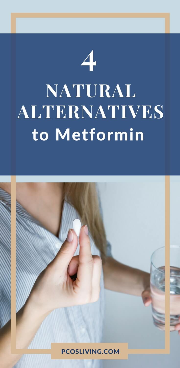 4 natural alternatives to Metformin // Metformin alternatives // PCOS and Metformin // Reverse Insulin Resistance |  PCOSLiving.com  #Metformin #InsulinResistance