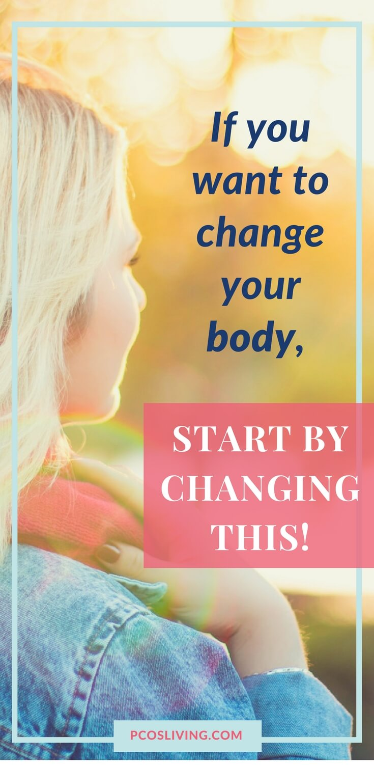 Mindset and Illness. If you want to change your body, you have to start with this mindset shift! // PCOS // Law of Attraction // Be the hero, not the victim // PCOS Weight Loss | PCOSLiving.com