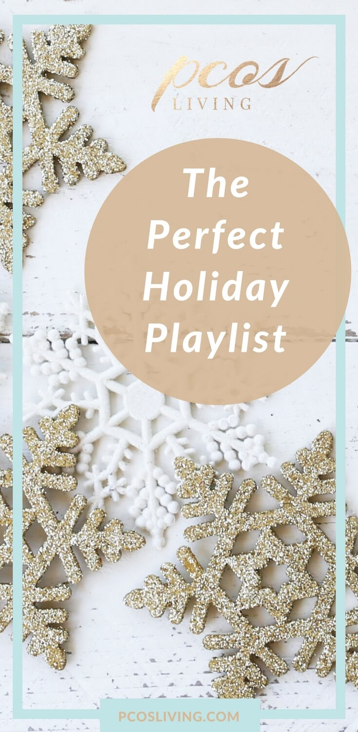 Get in the holiday spirit with this playlist. 14 songs to get you in the festive mood. // Holiday Playlist // Holiday Party Playlist // Music for the Holidays | PCOSLiving.com