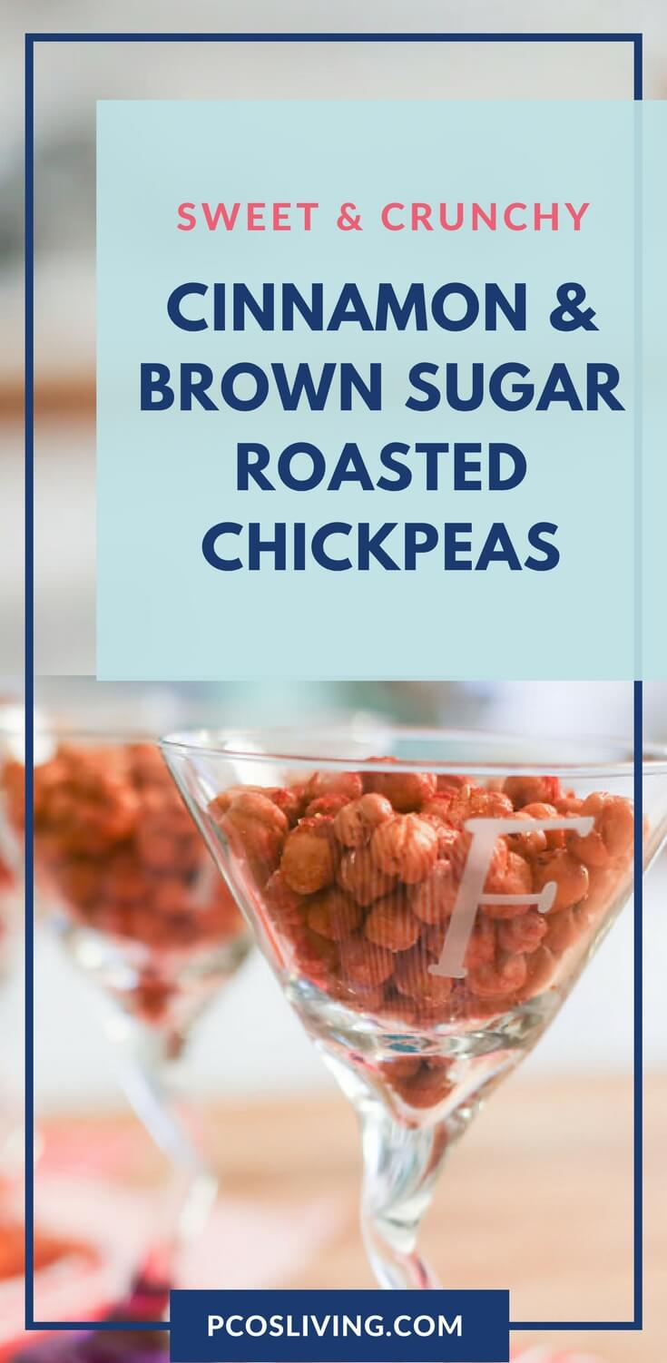 Satisy your sweet and crunchy craving with this low carb friendly treat. Cinnamon & Brown Sugar Roasted Chickpeas Recipe // Low Carb Snack Recipe // PCOS Weight Loss // Healthy Snack Ideas |  PCOSLiving.com