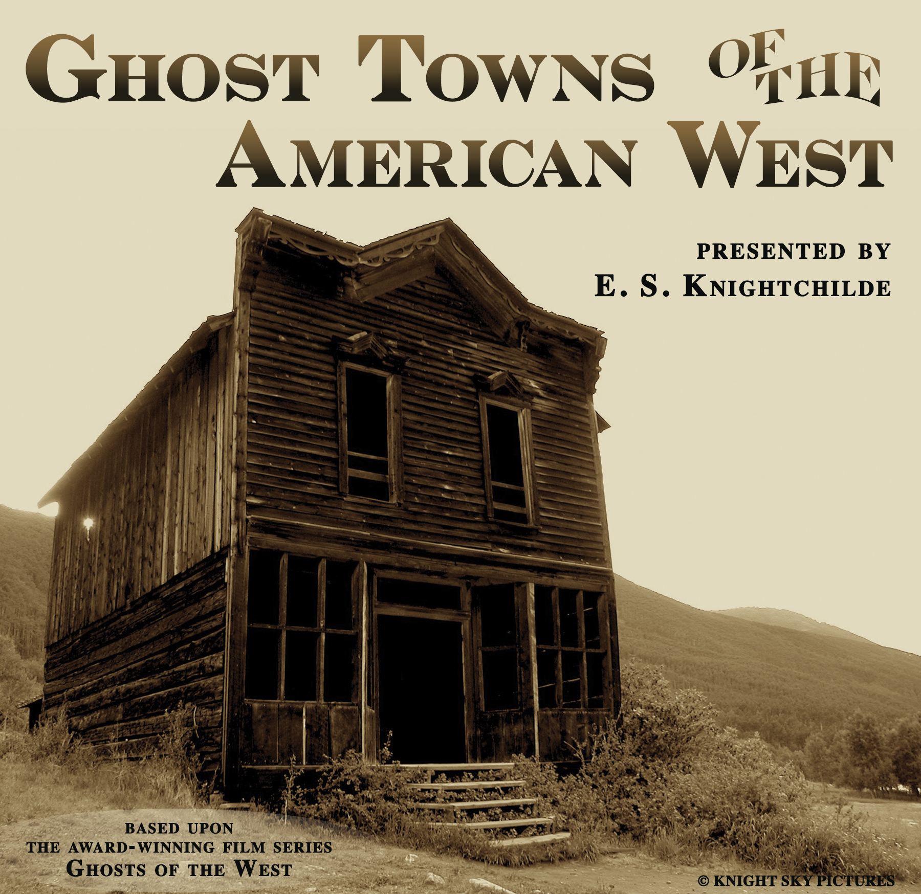 Ghost Towns of the American West presentation poster