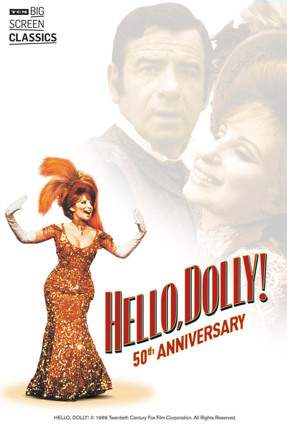Hello, Dolly! 50th Anniversary -