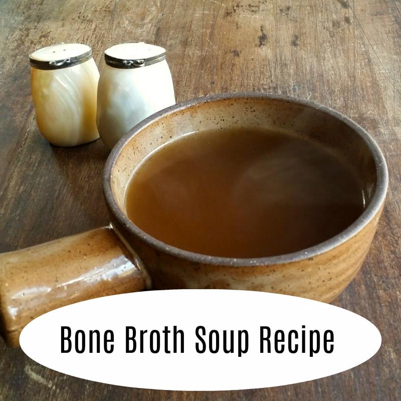 Bone Broth Soup Recipe.jpg