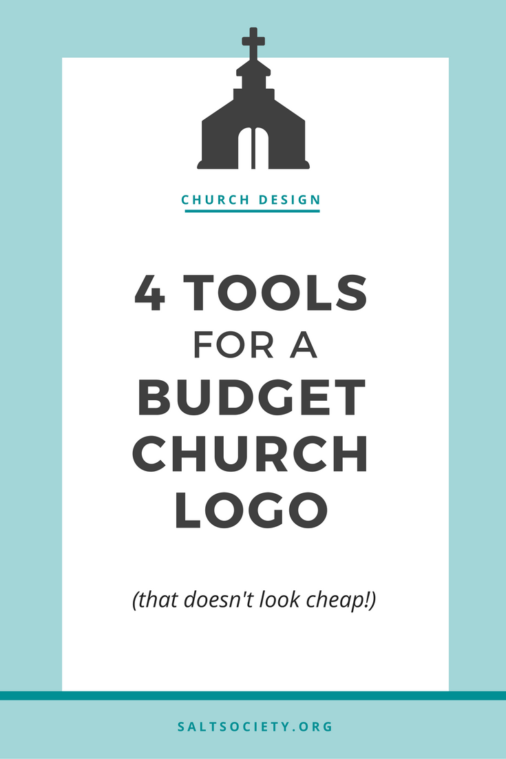 4 tools for a budget church logo (that doesn't look cheap!)