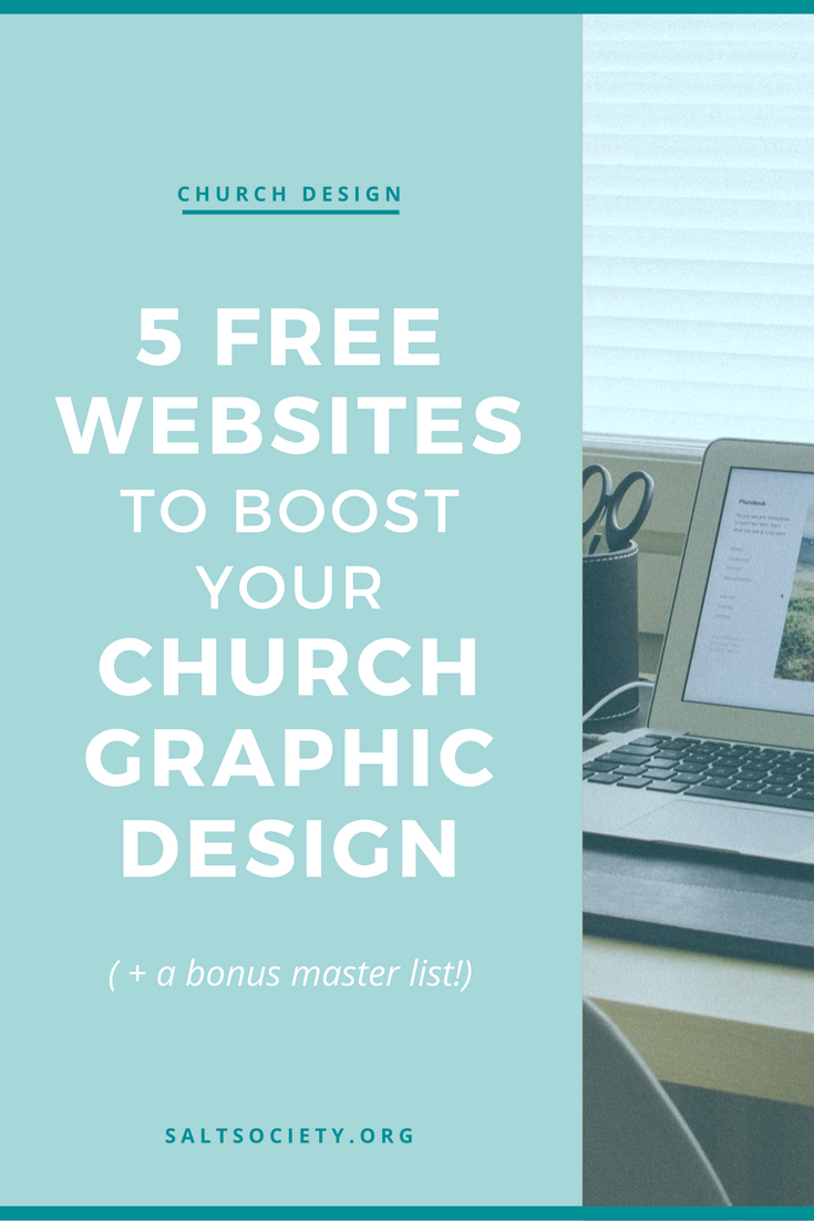 5 Free websites that will boost your church graphic design