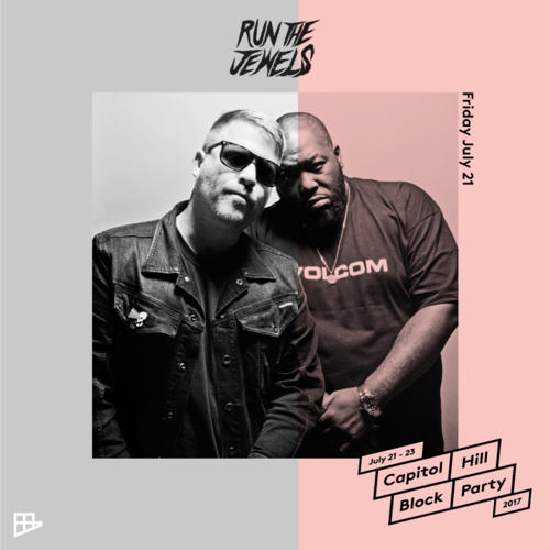 See you & RTJ at Capitol Hill Block Party!! -  LEARN MORE HERE