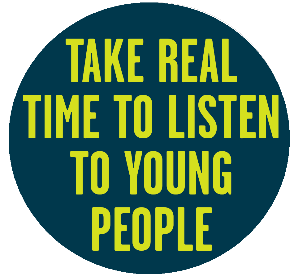 Take real time to listen to young people.png