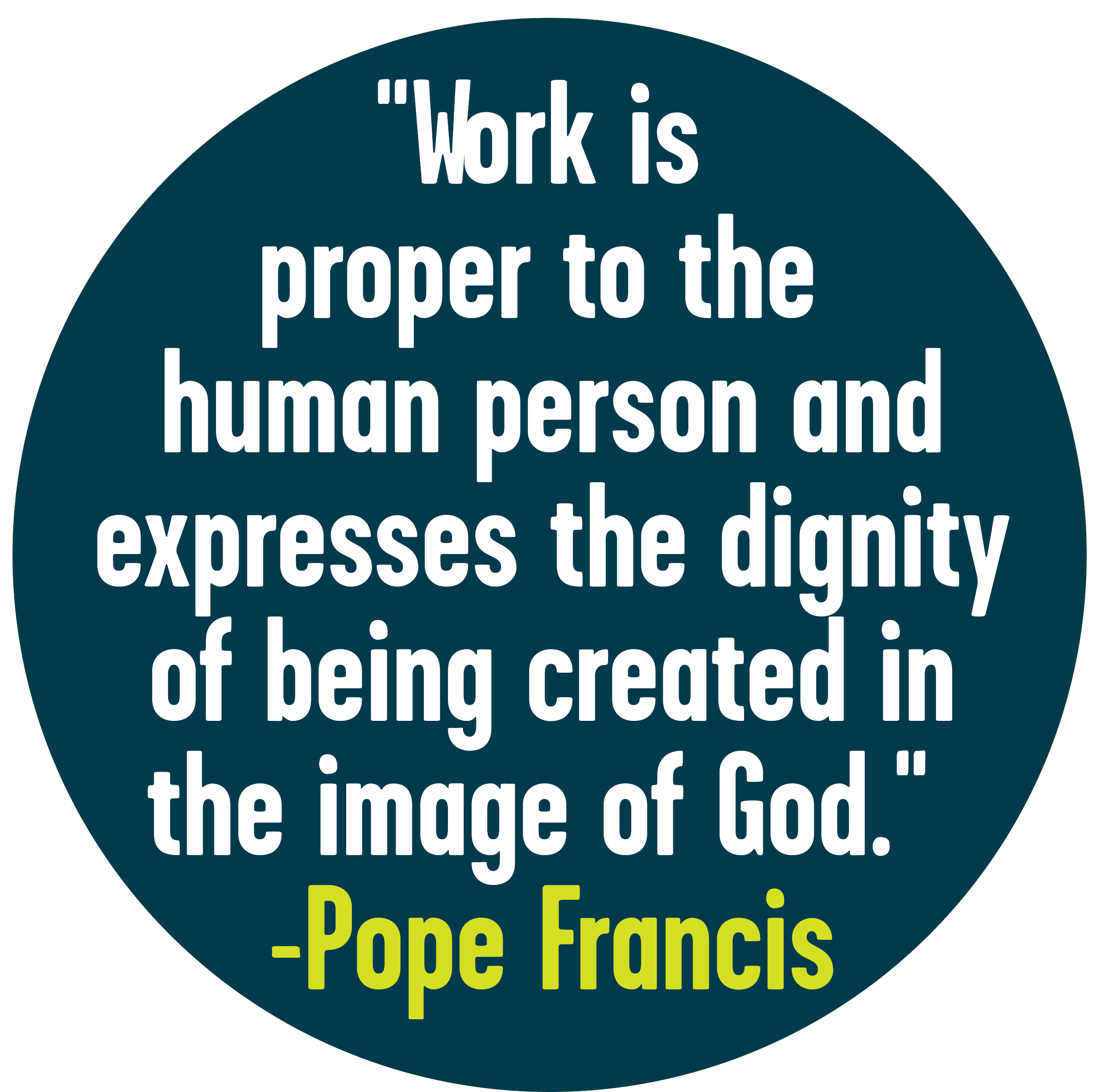 Pope francis workers quote.png