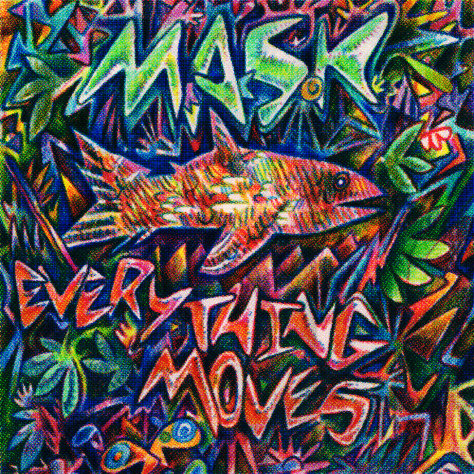 M.A.S.K. - Everything Moves