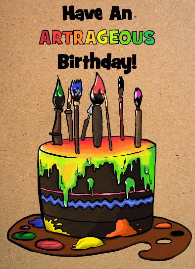 """Artrageous Birthday Card"""