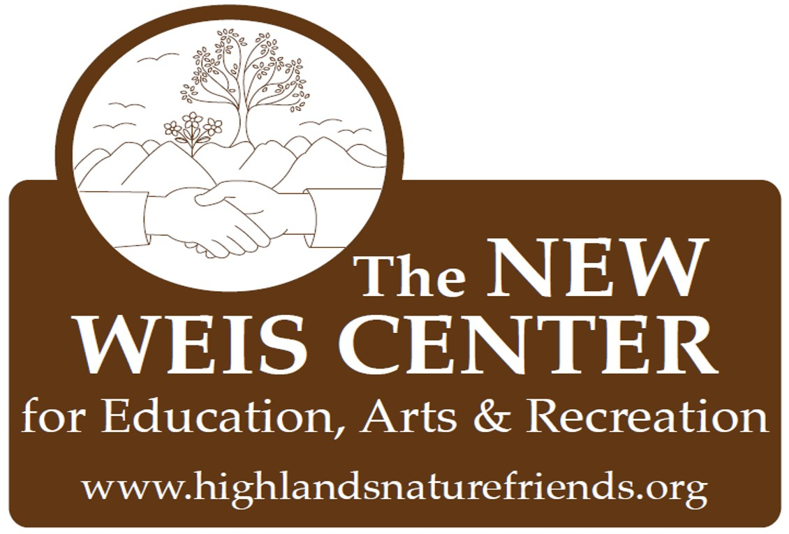 The Highlands Nature Friends, Inc., a 501(c)3 nonprofit,is the proud owner and operator of the former Weis Ecology Center in Ringwood, New Jersey! Located in the beautiful Highlands Region of northern NJ, we renamed this special place  The New Weis Center for Education, Arts & Recreation  to reflect our expanded mission.  With the help of our board and volunteers, and the support of our partners,sponsors and the surrounding communities, we continue to focus on restoring the main building for the multiple uses we have planned, improving the landscape of our 150+ acre property, and planning a variety of programs and events for all ages. It's an exciting time at Weis!    more information...     directions...