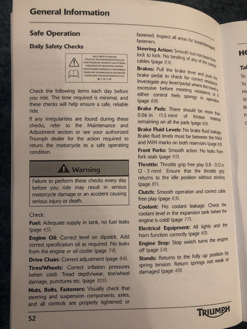 This simple list of frequent safety checks works for any motorcycle! I wouldn't say that you need to do it everyday unless you ride everyday. But it's also reasonable to do it every other day if you ride that much :)
