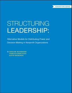 Structuring Leadership: Alternative Models for Distributing Power and Decision-making