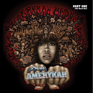 Erykah Badu's  New Amerykah - Part One