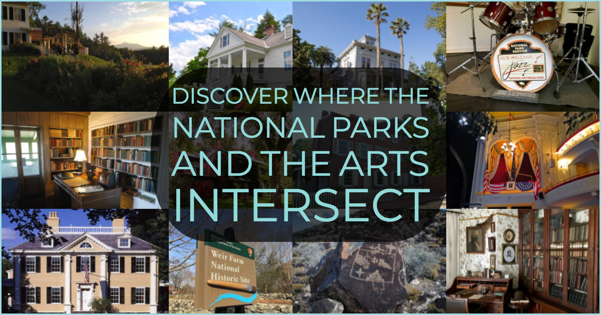 Discover Where the National Parks and the Arts Intersect