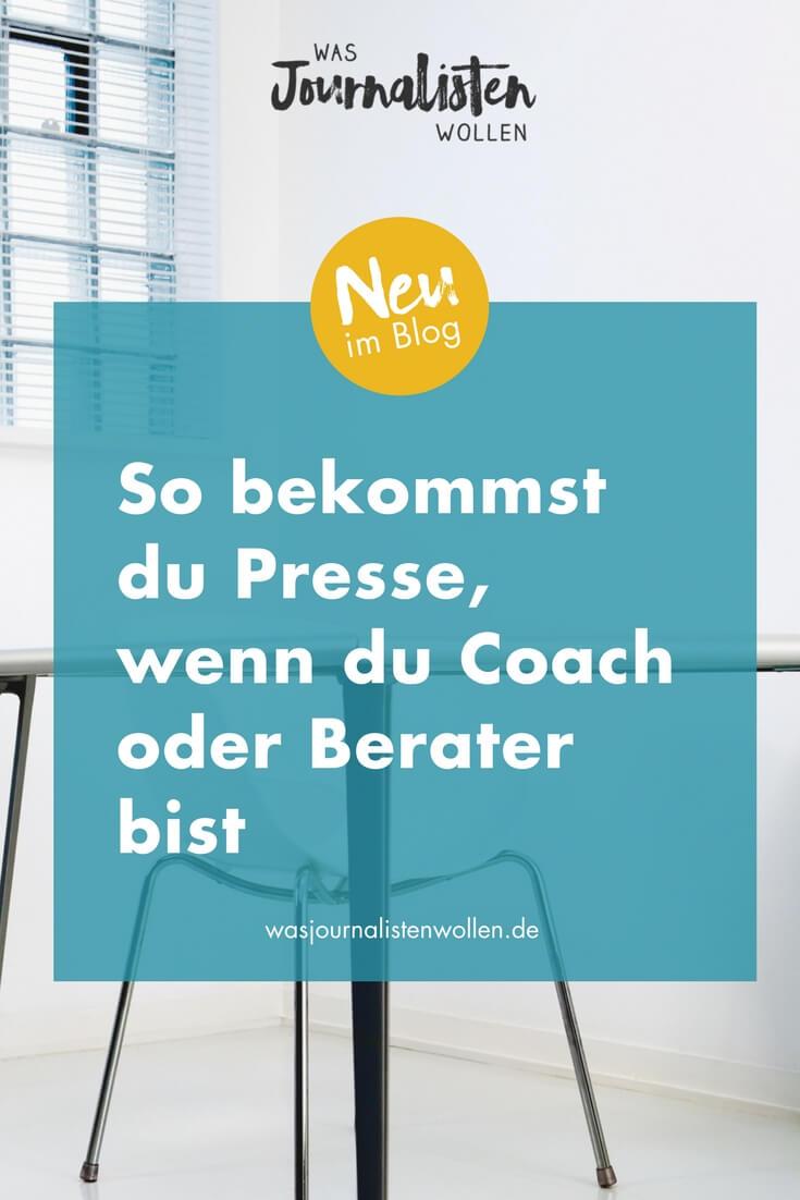 So bekommst du Presse, wenn du Coach oder Berater bist.jpg