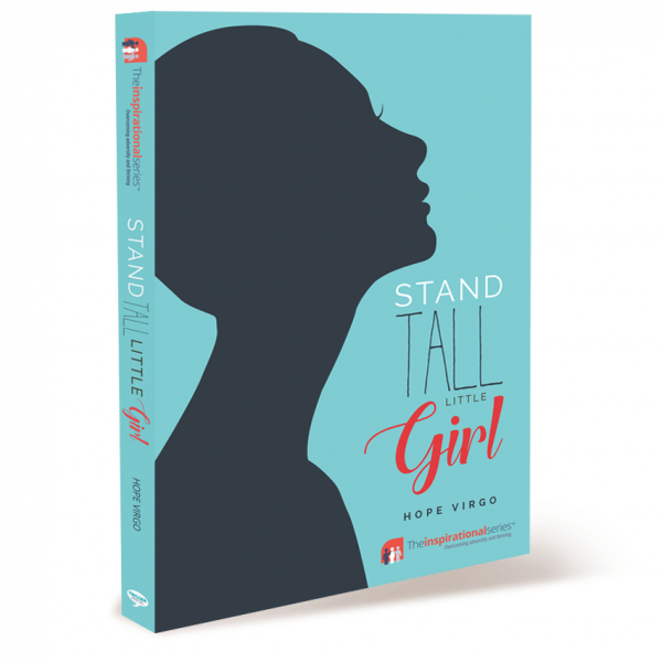Stand TallLittle Girl - By Hope Virgo