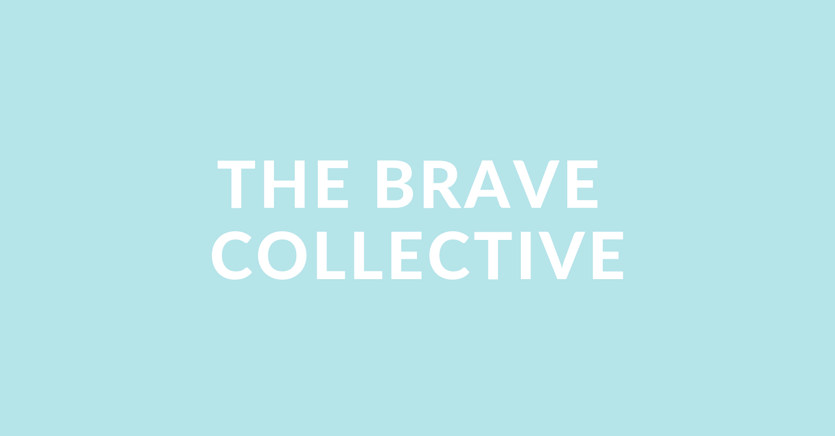 THE BRAVE COLLECTIVE (7).png