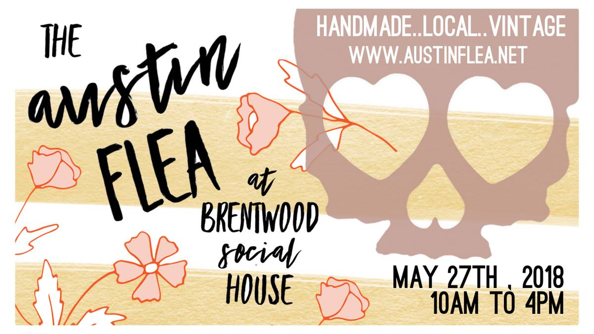 Austin Flea at Brentwood Social House