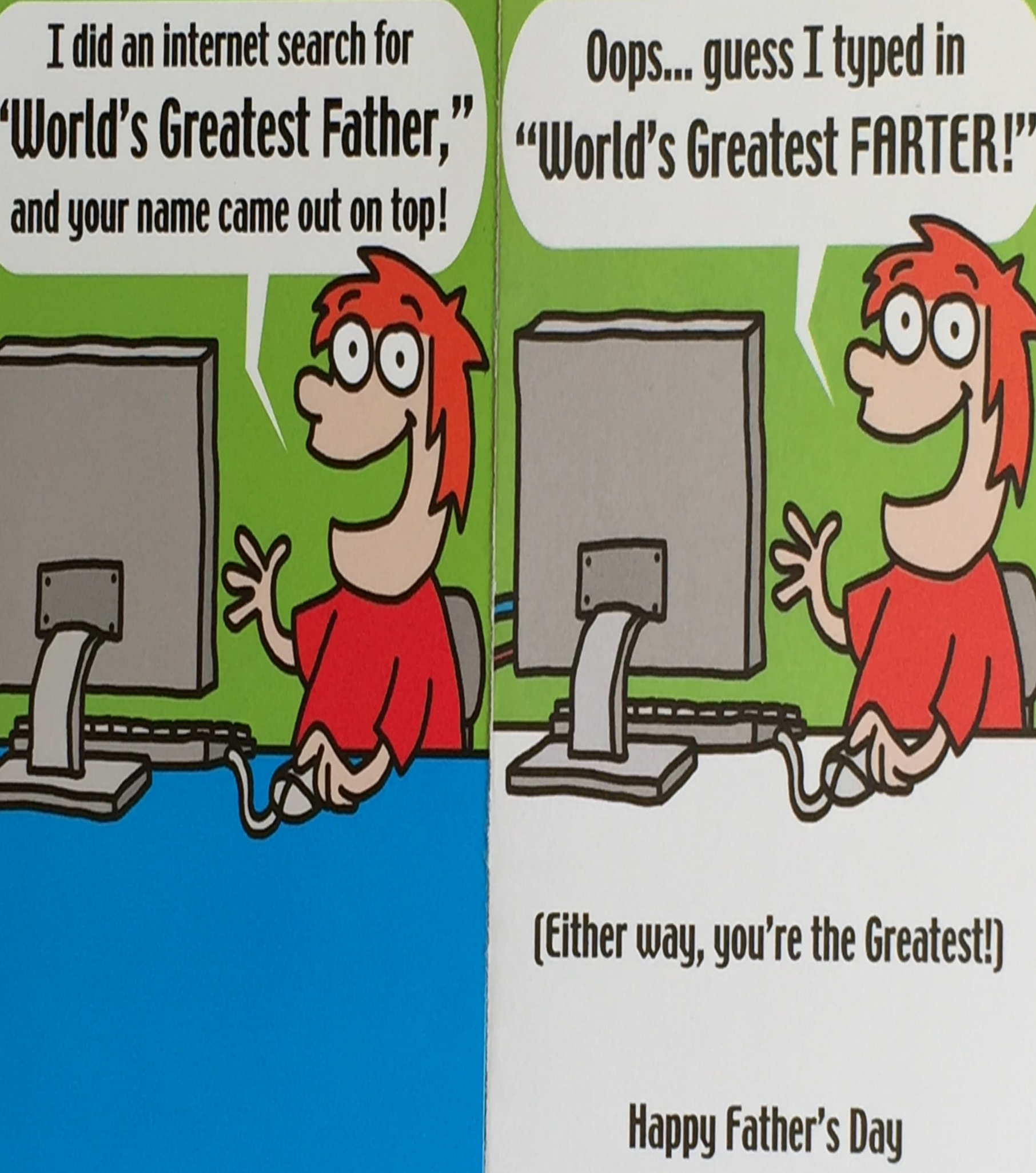 The Father's Day Card I received today from my spouse.  Because fart jokes never get old I guess.