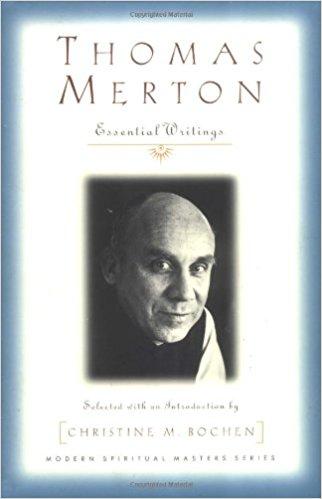 Thomas Merton: Essential Writings