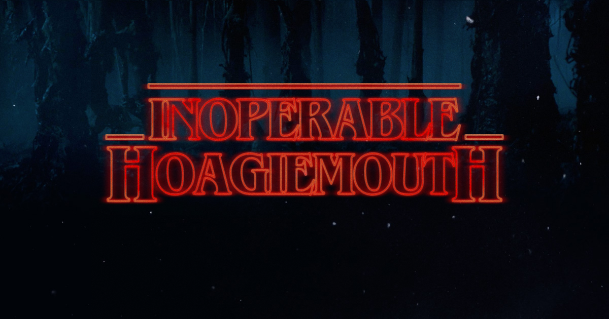 inoperable-hoagiemouth.png