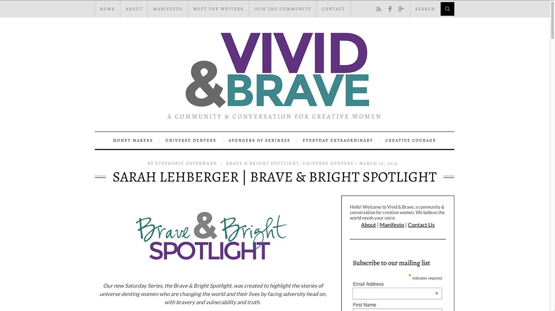 Vivid & Brave interview with Sarah Lehberger