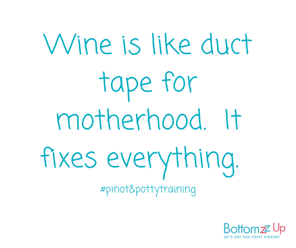 Potty Training Your Tot- What doesn't kill you makes you need a glass of pinot. (4).png