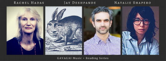 Thur, April 13th, 2017 @8pm, The Owl:  Jay Deshpande ,  Rachel Hadas ,  Natalie Shapero